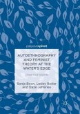 Autoethnography and Feminist Theory at the Water's Edge