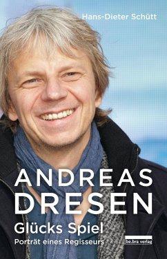 Andreas Dresen - Schütt, Hans-Dieter