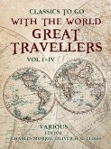 With the World Great Travellers Vol 1 - 4 (eBook, ePUB)
