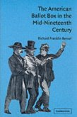 American Ballot Box in the Mid-Nineteenth Century (eBook, PDF)