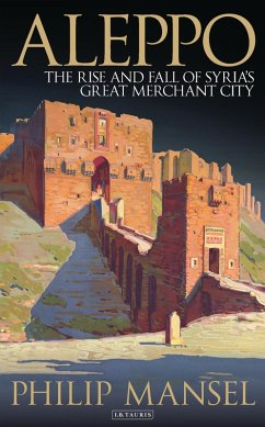 Aleppo (eBook, ePUB) - Mansel, Philip