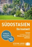 Stefan Loose Reiseführer Südostasien, Die Inselwelt. (eBook, PDF)