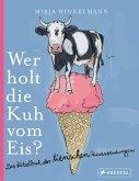 Wer holt die Kuh vom Eis? (Mängelexemplar)