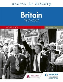Access to History: Britain 1951-2007 - Lynch, Michael