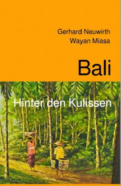 Bali (eBook, ePUB) - Neuwirth, Gerhard; Miasa, Wayan