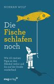 Die Fische schlafen noch (eBook, ePUB)