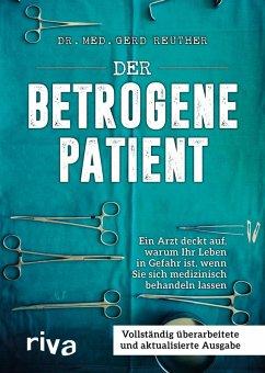 Der betrogene Patient (eBook, ePUB) - Reuther, Gerd