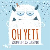 Oh Yeti (eBook, ePUB)