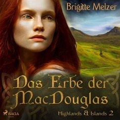 Das Erbe der MacDouglas (Highlands & Islands 2) (MP3-Download) - Melzer, Brigitte