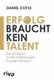 Erfolg braucht kein Talent (eBook, ePUB)