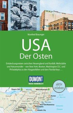 DuMont Reise-Handbuch Reiseführer USA, Der Osten (eBook, ePUB) - Braunger, Manfred