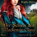Der Schwur des Mackenzie-Clans (Highlands & Islands 1) (MP3-Download)