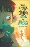 The Extraordinary eTab of Julian Newcomber (eBook, ePUB)