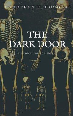 The Dark Door (eBook, ePUB)