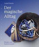 Der magische Alltag (eBook, PDF)