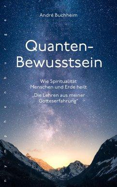 Quanten-Bewusstsein (eBook, ePUB) - Buchheim, André