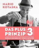 Das Plus-3-Prinzip - Einfach Kochen mit wenig Zutaten (Mängelexemplar)