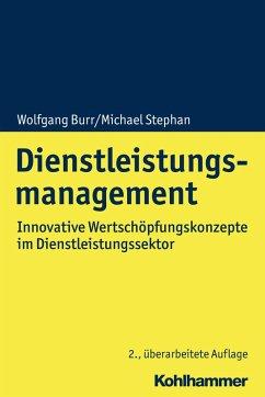 Dienstleistungsmanagement (eBook, PDF) - Burr, Wolfgang; Stephan, Michael