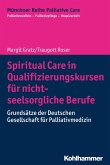 Spiritual Care in Qualifizierungskursen für nicht-seelsorgliche Berufe (eBook, PDF)