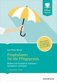 Prophylaxen für die Pflegepraxis (eBook, ePUB)
