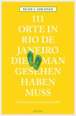 111 Orte in Rio de Janeiro, die man gesehen haben muss (eBook, ePUB)