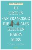 111 Orte in San Francisco, die man gesehen haben muss (eBook, ePUB)