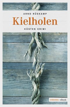 Kielholen (eBook, ePUB) - Rüskamp, Arnd