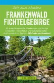 Bruckmann Wanderführer: Zeit zum Wandern Frankenwald Fichtelgebirge (eBook, ePUB)