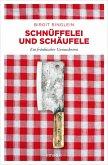 Schnüffelei und Schäufele (eBook, ePUB)
