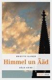 Himmel un Ääd (eBook, ePUB)