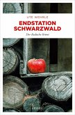 Endstation Schwarzwald (eBook, ePUB)