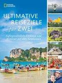 Ultimative Reiseziele für zwei (eBook, ePUB)
