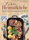 Deutsche Küche: Echt lecker! 85 Familienrezepte aus Nord und Süd. (eBook, ePUB)