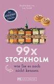 Bruckmann Reiseführer: 99 x Stockholm wie Sie es noch nicht kennen (eBook, ePUB)