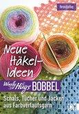 Woolly Hugs Bobbel Neue Häkel-Ideen: Schals, Tücher und Jacken aus Farbverlaufsgarn. (eBook, ePUB)