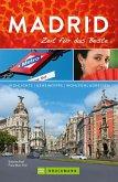 Bruckmann Reiseführer Madrid: Zeit für das Beste (eBook, ePUB)