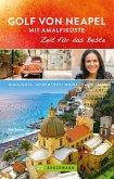 Bruckmann Reiseführer Golf von Neapel und Amalfiküste: Zeit für das Beste (eBook, ePUB)
