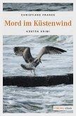 Mord im Küstenwind (eBook, ePUB)