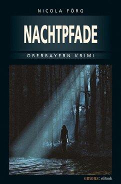 Nachtpfade (eBook, ePUB) - Förg, Nicola