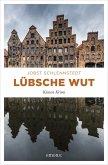 Lübsche Wut / Kommissar Birger Andresen Bd.11 (eBook, ePUB)