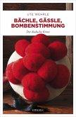Bächle, Gässle, Bombenstimmung (eBook, ePUB)