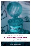 Il profumo rubato (eBook, ePUB)
