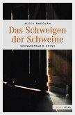 Das Schweigen der Schweine (eBook, ePUB)