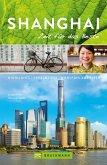 Bruckmann Reiseführer Shanghai: Zeit für das Beste (eBook, ePUB)