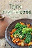 Tajine Kochbuch: Tajine international. 100 Rezepte aus dem Lehmtopf - inspiriert aus aller Welt. Kochen mit der Tajine. Mit Gerichten aus Europa, Nordafrika und dem Orient. (eBook, ePUB)
