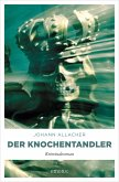 Der Knochentandler (eBook, ePUB)