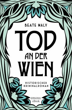 Tod an der Wien (eBook, ePUB) - Maly, Beate
