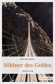 Söldner des Geldes (eBook, ePUB)