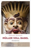 Müller voll Basel (eBook, ePUB)