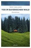 Tod im Bayerischen Wald (eBook, ePUB)